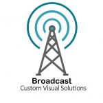 broadcast custom visual solutions