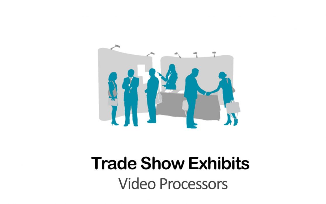 Video Processors for Trade Show Exhibits in New York